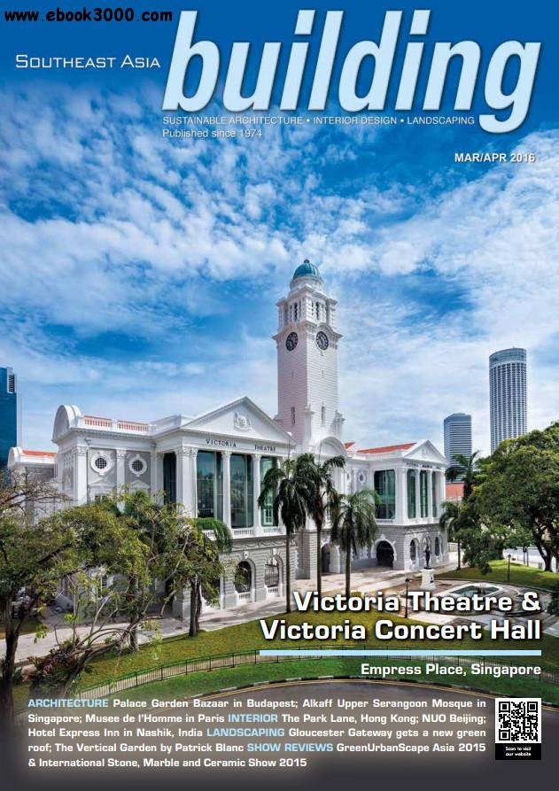Southeast Asia Building - March/April 2016 free download