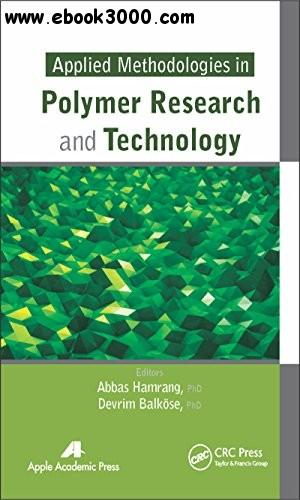 Applied Methodologies in Polymer Research and Technology free download