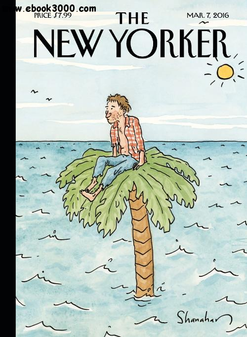The New Yorker - 7 March 2016 free download