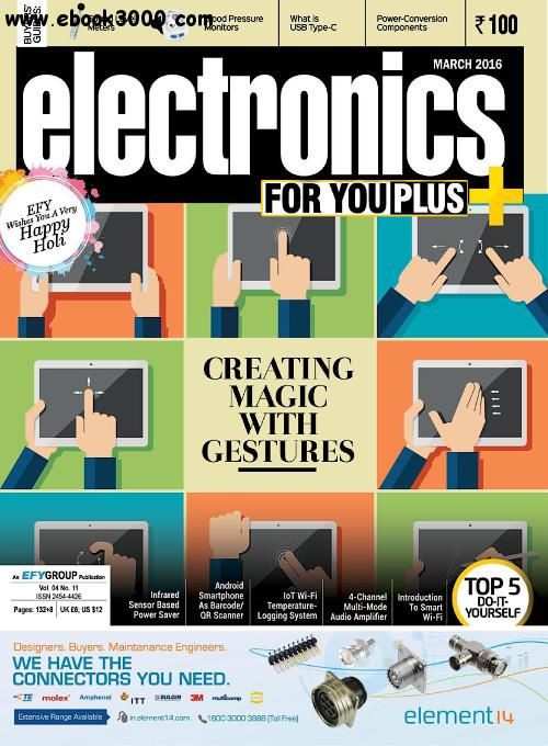 Electronics For You - March 2016 free download