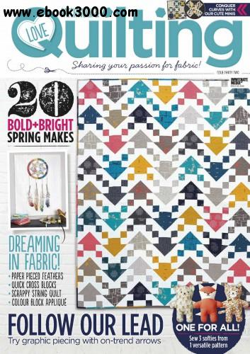 Love Patchwork & Quilting - Issue 32 2016 download dree
