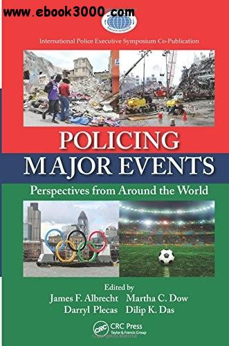 Policing Major Events: Perspectives from Around the World free download