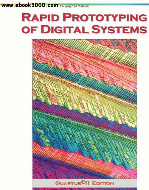 Rapid Prototyping of Digital Systems free download