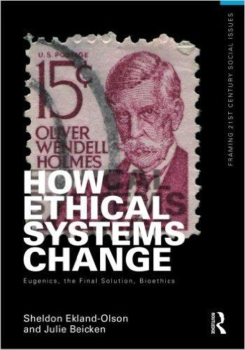How Ethical Systems Change: Eugenics, the Final Solution, Bioethics free download