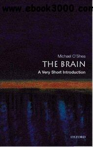The Brain: A Very Short Introduction free download