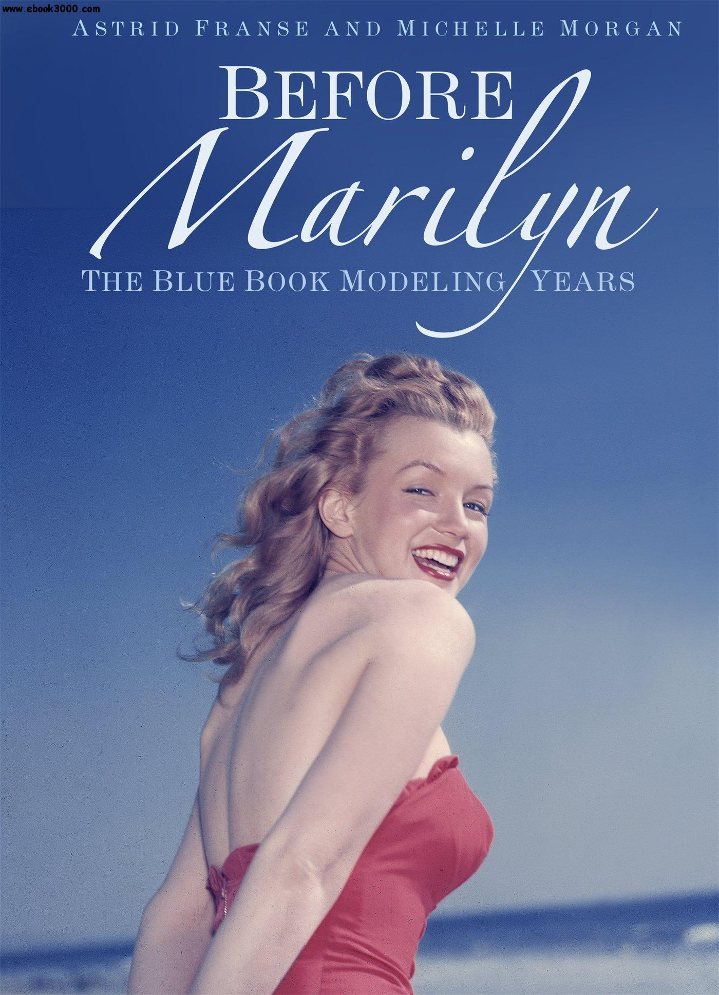 Before Marilyn: The Blue Book Modeling Years free download