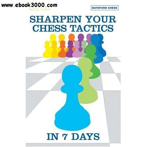 Sharpen Your Chess Tactics in 7 Days free download