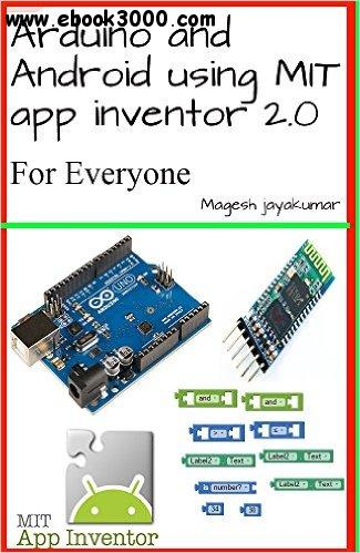 Arduino and Android using MIT app inventor 2.0: Learn in a day free download