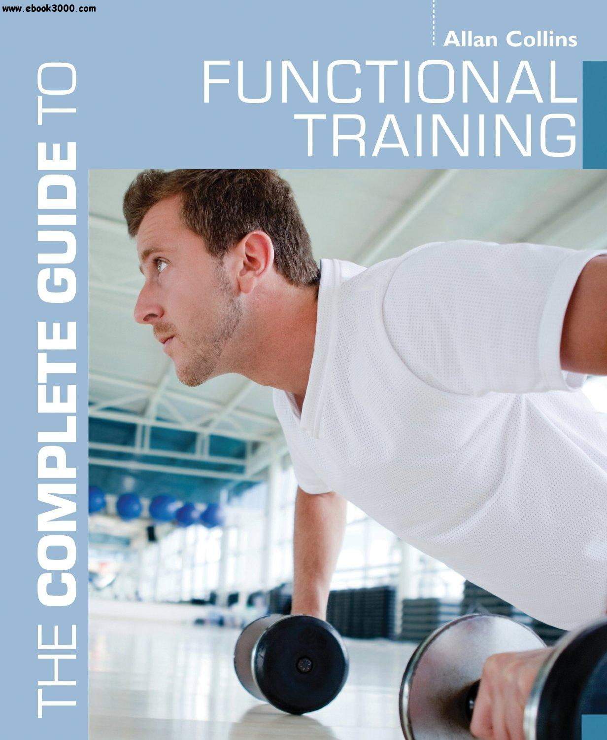 The Complete Guide to Functional Training free download