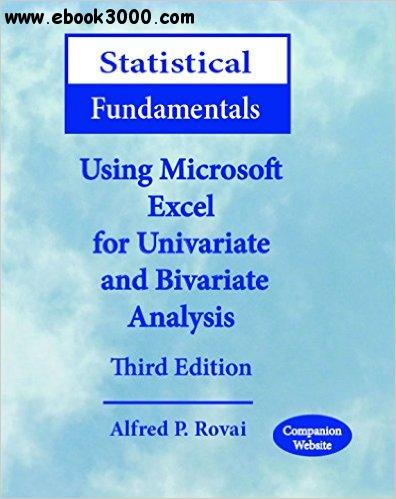 Statistical Fundamentals: Using Microsoft Excel for Univariate and Bivariate Analysis