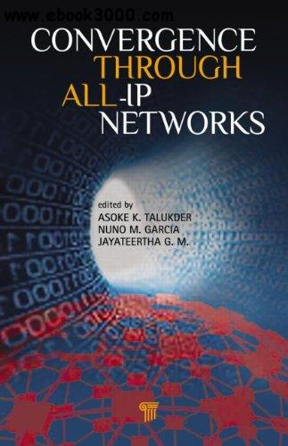 Convergence Through All-IP Networks