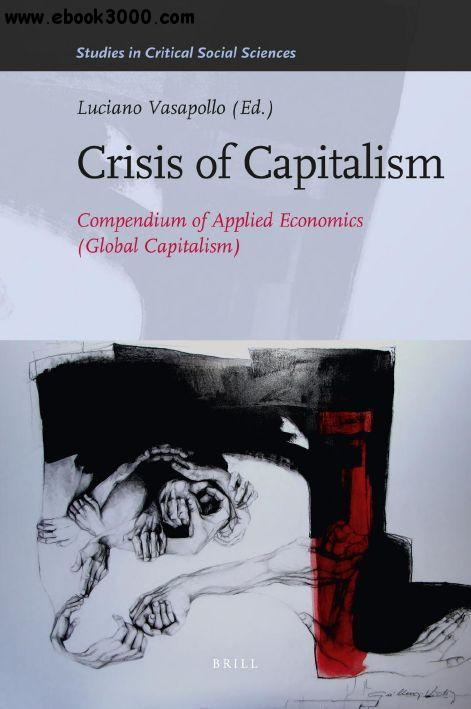 crisis and conflict are inevitable in capitalist economies essay However, this conflict of interests rarely boils over into revolution because institutions such as the family perform the function of 'ideological control', or convincing the masses that the present unequal system is inevitable, natural and good.