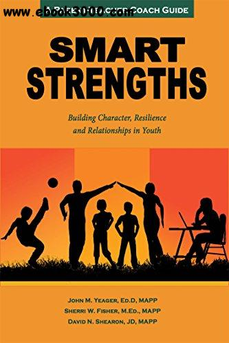 Smart Strengths: Building Character, Resilience and Relationships in Youth