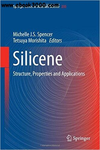 Silicene: Structure, Properties and Applications
