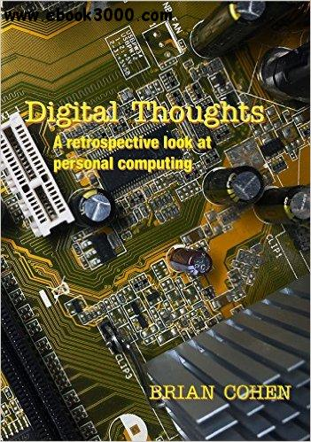 Digital Thoughts: A retrospective look at personal computing