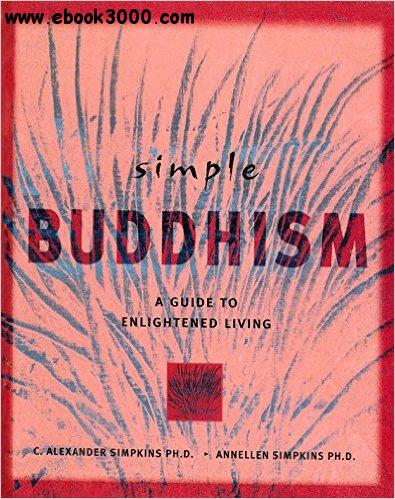 Simple buddhism a guide to enlightened living free for Simple guide to a minimalist life