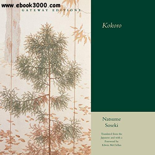 kokoro natsume soseki summary A review, and links to other information about and reviews of kokoro by natsume soseki.