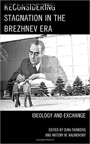 Reconsidering Stagnation in the Brezhnev Era: Ideology and Exchange