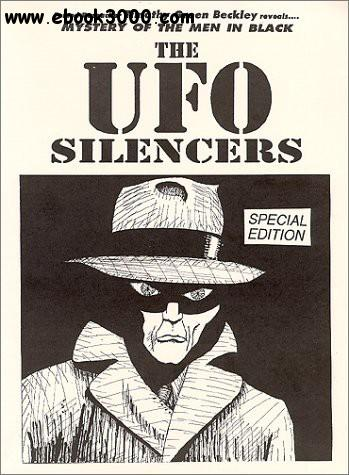 Timothy Green Beckley - Mystery Of The Men In Black - The UFO Silencers - Free eBooks Download