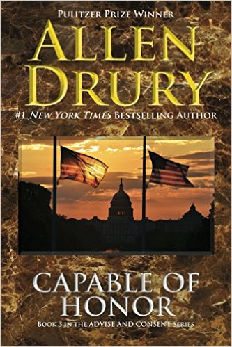 Capable of Honor (Advise and Consent) (Volume 3) - Allen Drury