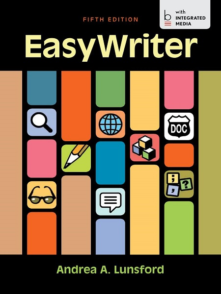 2013 EASY WRITER 5TH EDITION ANDREA A LUNSFORD INTEGRATED MEDIA + Student Code