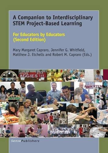 A Companion to Interdisciplinary Stem Project-Based Learning, Second Edition
