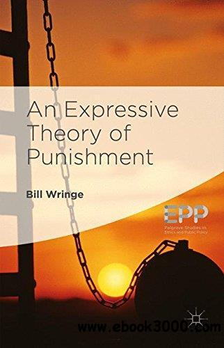 the four main theories of punishment There are four types of operant conditioning by which behavior may be changed the following table summarizes these and the paragraphs beyond explain further name.
