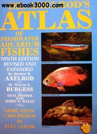 Axelrod H. - Atlas of Freshwater Aquarium Fishes