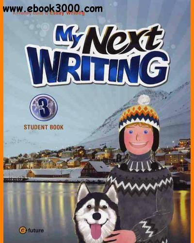 ENGLISH COURSE ? My Next Writing ? Level 3 ? Essay Writing (2010)