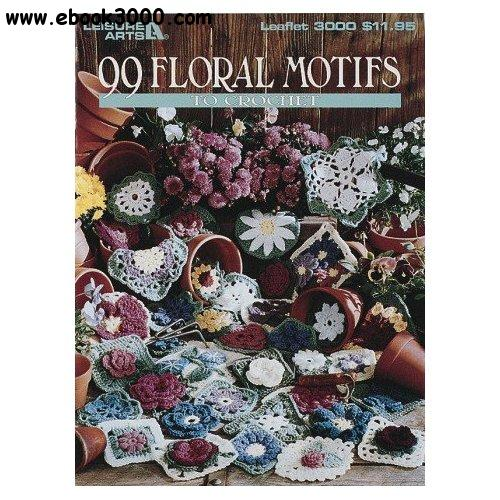 Dianne Bee, 99 Floral Motifs to Crochet