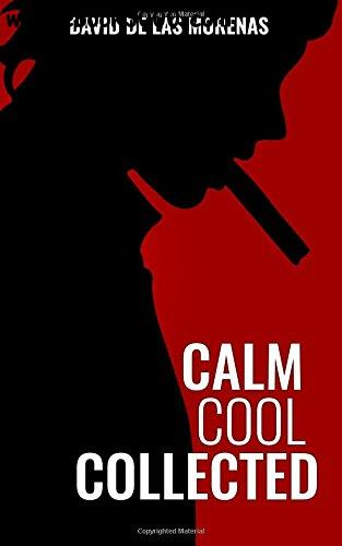 calm cool collected how to demolish stress master