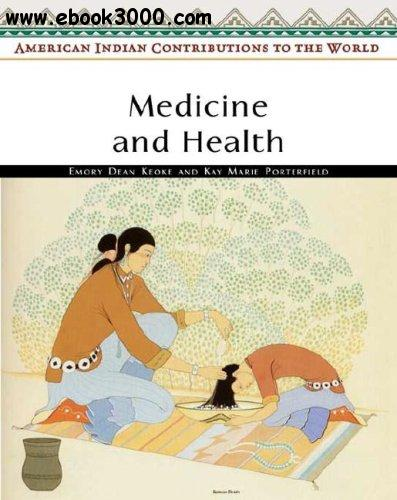 the contribution of native americans to health and medicine advancement Today, after generations of drastic social and cultural changes, many native americans face epidemics of diabetes, alcoholism and obesity but some are countering the devastating health problems by merging the old ways with the new.