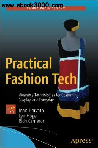 practical fashion tech wearable technologies for costuming pdf