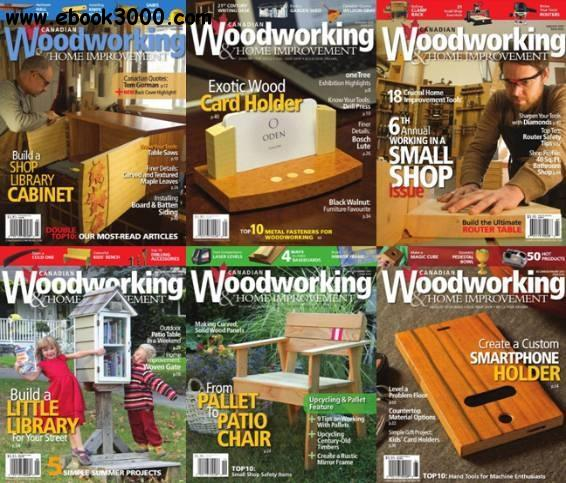 Canadian Woodworking Full Year 2016 Collection Free