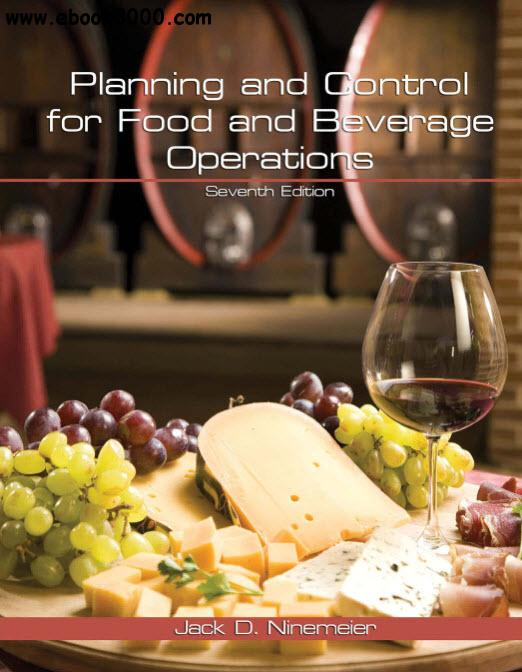 Planning and Control for Food and Beverage Operations, Seventh Edition