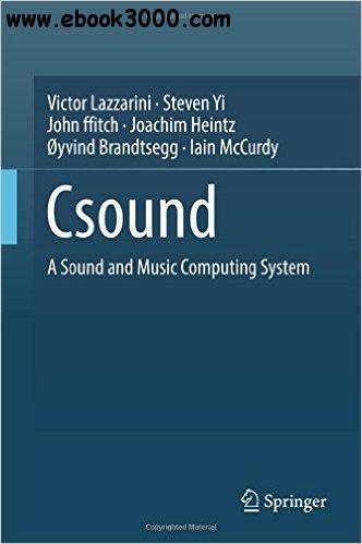 Csound: A Sound and Music Computing System