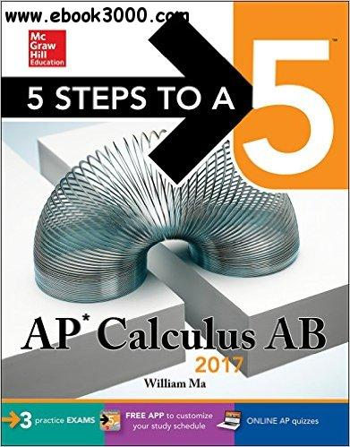 5 Steps To A 5 Ap Calculus Ab 2017 3rd Edition Free
