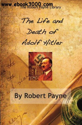 an introduction to the life and death of adolf hitler Adolf hitler was a german politician, demagogue, pan-german revolutionary,  and leader of the  hitler sought lebensraum (living space) for the german  people in eastern europe and his  after alois's sudden death on 3 january  1903, hitler's performance at school deteriorated and his mother allowed him to  leave.