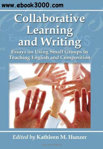 Collaborative Classroom Benefits ~ Collaborative learning and writing free ebooks download