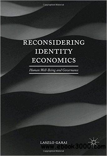 identity economics Identity and the economics of organizations by george a akerlof and rachel e kranton published in volume 19, issue 1, pages 9-32 of journal of economic perspectives, winter 2005, abstract: the economics of organizations is replete with the pitfalls of monetary rewards and punishments to motivate.