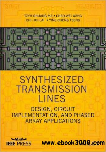 Synthesized Transmission Lines Design Circuit Implementation And Phased Array Applications