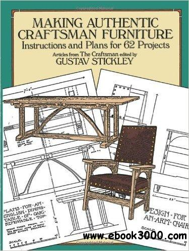 Making authentic craftsman furniture instructions and for Craftsman furniture plans