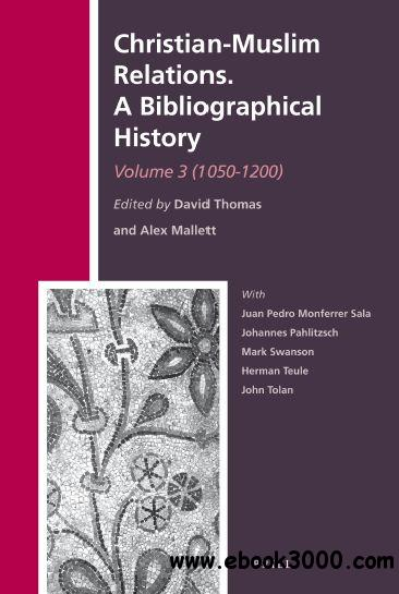 Christian-muslim relations a bibliographical history pdf download