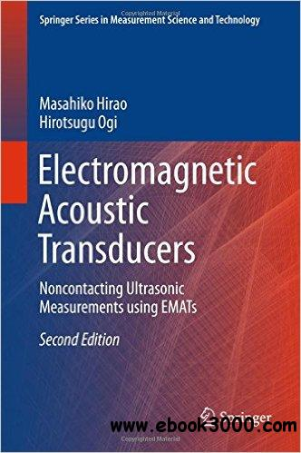 electromagnetic-ultrasonic transducers principles practice and applications