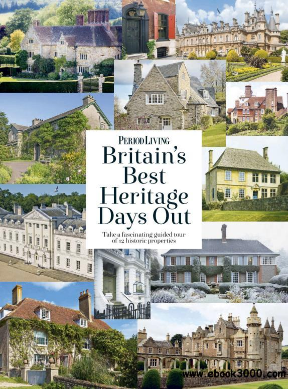 Period Living - Britains Best Heritage Days Out 2017 ...