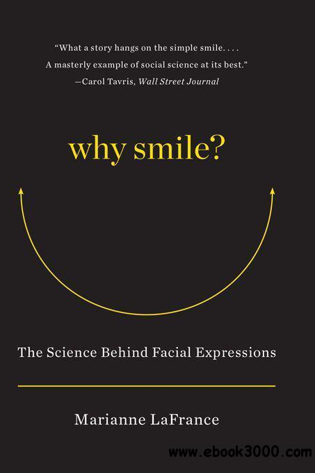Why Smile: The Science Behind Facial Expressions - Free ...