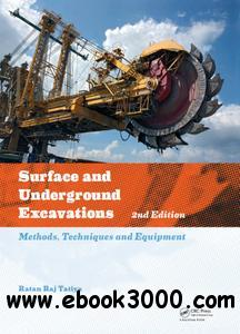 Surface and Underground Excavations: Methods, Techniques and Equipment [repost]