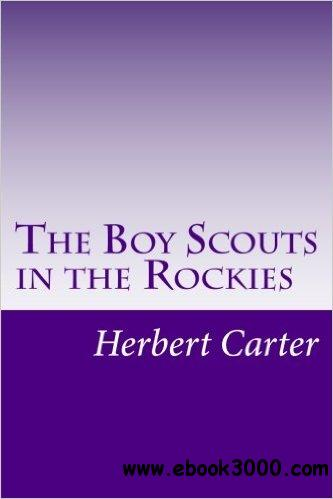 The Boy Scouts in the Rockies