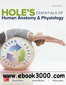 Hole's Essentials of Human Anatomy & Physiology, 13th  Edition