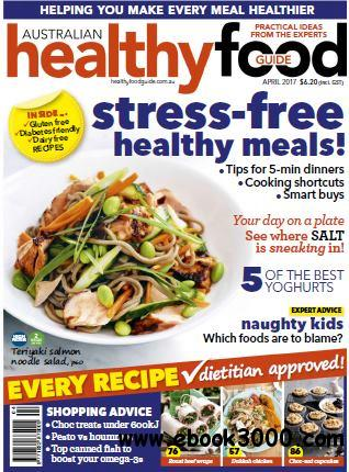 Australian healthy food guide april 2017 free ebooks download english 100 pages true pdf 19 mb forumfinder Image collections